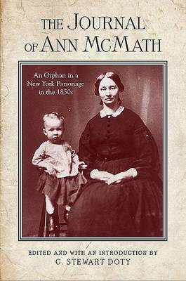 The Journal of Ann McMath: An Orphan in a New York Parsonage in the 1850s