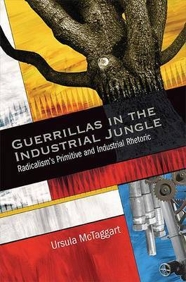 Guerrillas in the Industrial Jungle