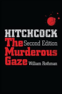 Hitchcock: The Murderous Gaze