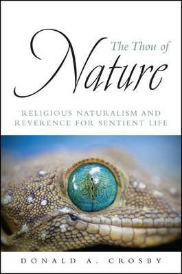 The Thou of Nature: Religious Naturalism and Reverence for Sentient Life