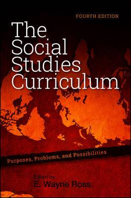 Social Studies Curriculum: Purposes, Problems, and Possibilities