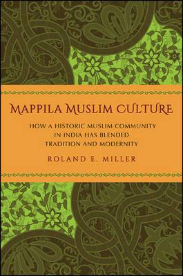 Mappila Muslim Culture: How a Historic Muslim Community in India Has Blended Tradition and Modernity