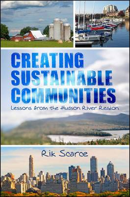 Creating Sustainable Communities: Lessons from the Hudson River Region