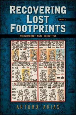 Recovering Lost Footprints, Volume 2: Contemporary Maya Narratives