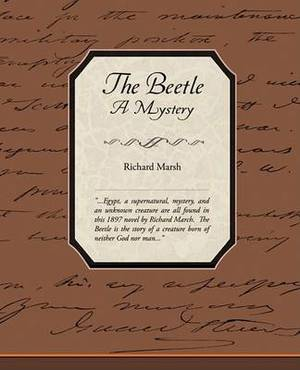 The Beetle a Mystery