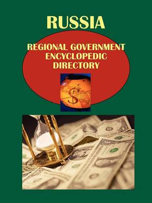 Russia Regional Government Encyclopedic Directory