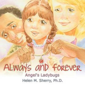 Always and Forever: Angel's Ladybugs