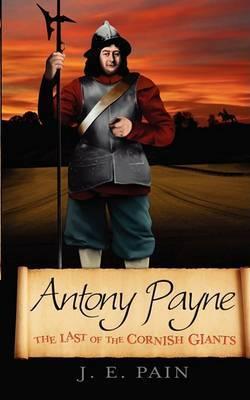 Antony Payne: Last of the Cornish Giants