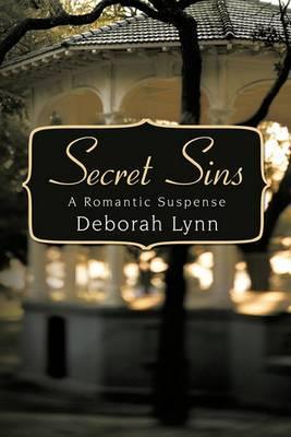 Secret Sins: A Romantic Suspense