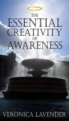 The Essential Creativity of Awareness