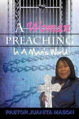 A Woman Preaching In A Man's World