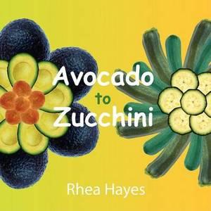 Avocado to Zucchini