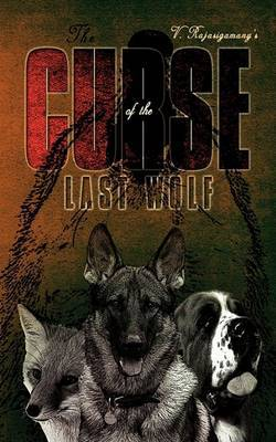 The Curse of the Last Wolf