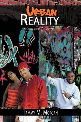 Urban Reality: A Collection of Youth Plays