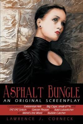 Asphalt Bungle