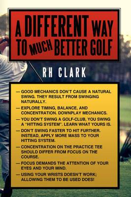 A Different Way to (Much) Better Golf
