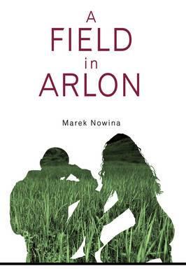 A Field in Arlon