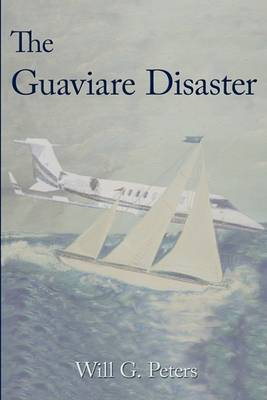 The Guaviare Disaster