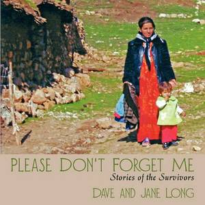 Please Don't Forget Me: Stories of the Survivors