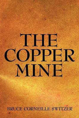 The Copper Mine