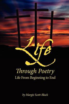 Life Through Poetry: Life From Beginning to End