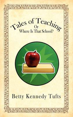 Tales of Teaching: Or Where Is That School?