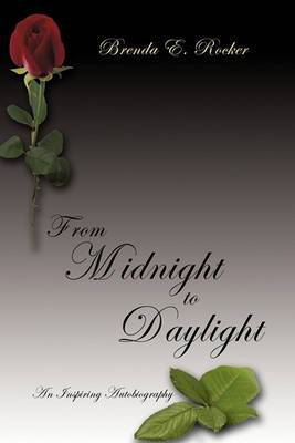 From Midnight to Daylight: An Inspiring Autobiography
