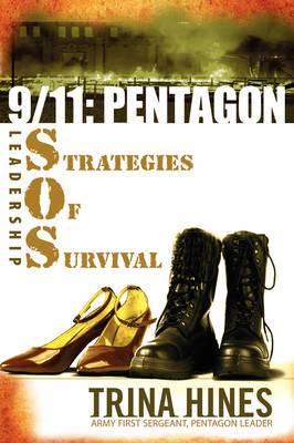 9/11: Pentagon S.O.S.: Leadership Strategies of Survival