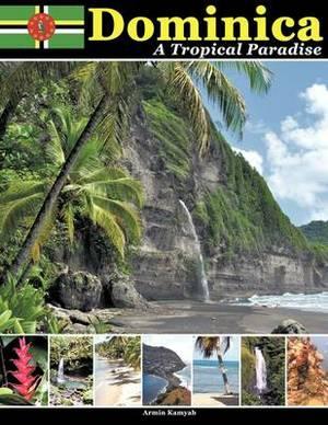 Dominica: A Tropical Paradise