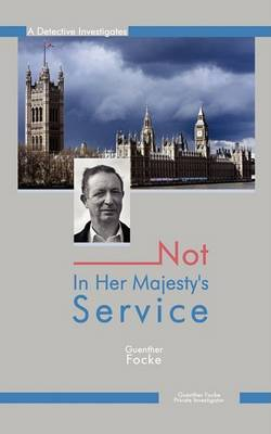 Not In Her Majesty's Service