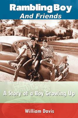 Rambling Boy and Friends: A Story of a Boy Growing Up