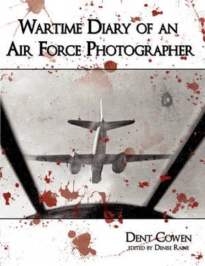 Wartime Diary of an Air Force Photographer
