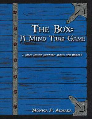 The Box: A Mind Trap Game: A Solid Bridge Between Magic and Reality