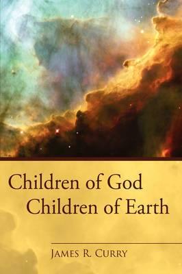 Children of God: Children of Earth