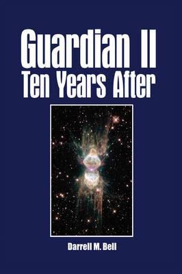 Guardian II Ten Years After
