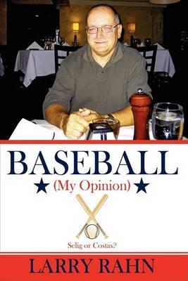 Baseball (My Opinion)