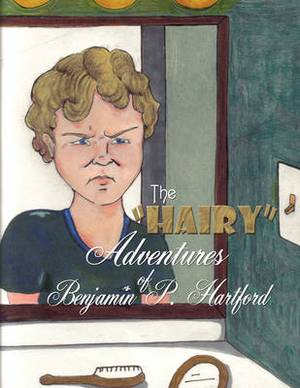 The  Hairy  Adventures of Benjamin P. Hartford