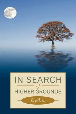 In Search of Higher Grounds