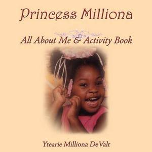 Princess Milliona: All About Me & Activity Book