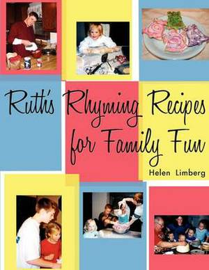 Ruth's Rhyming Recipes for Family Fun
