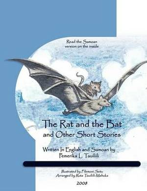 The Rat and The Bat: and Other Short Stories