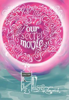 Our Secret Movie