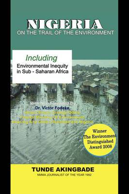 Nigeria: On the Trail of the Environment