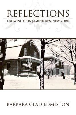 Reflections: Growing Up in Jamestown, New York