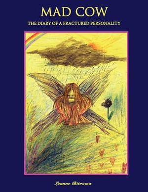Mad Cow: The Diary of a Fractured Personality