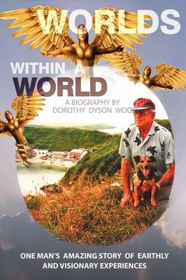Worlds Within A World: A Biography