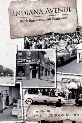 Indiana Avenue: Black Entertainment Boulevard