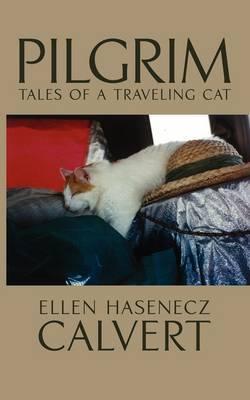 Pilgrim: Tales of a Traveling Cat
