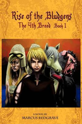 The 4th Breed: Book 1: Rise of the Bludgens