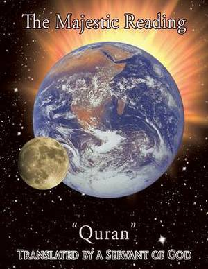 The Majestic Reading:  Quran